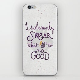 I am up to no good iPhone Skin