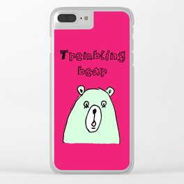 Trembling bear Clear iPhone Case