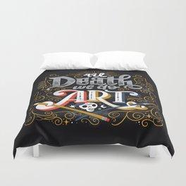 Til Death We Do Art Duvet Cover