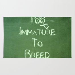 Too Immature To Breed - TJ 2012 Rug