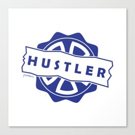 Hustler Mode ! Canvas Print