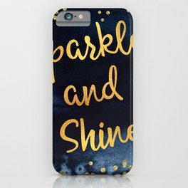 Sparkle And Shine Gold And Black Ink Typography Art iPhone Case