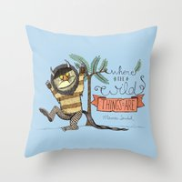wild things Throw Pillows featuring Wild Things by Sofia Verger