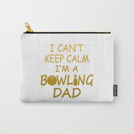 I'M A BOWLING DAD Carry-All Pouch