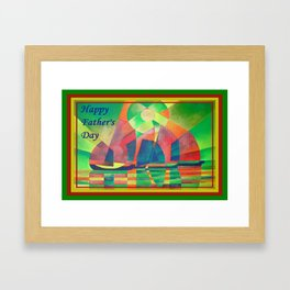 Happy Father's Day Sea of Green With Cubist Abstract Junks  Framed Art Print