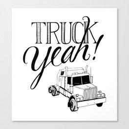 Truck Yeah! Canvas Print