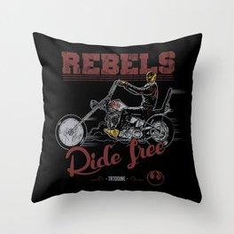 Ride free Rebels Throw Pillow