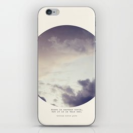 There Is Another World iPhone Skin