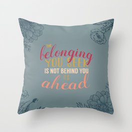 belonging Throw Pillow