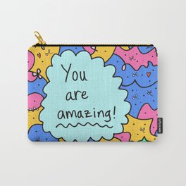 You are amazing! Carry-All Pouch