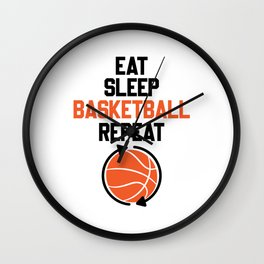 Eat Sleep Basketball Repeat Basketball Wall Clock