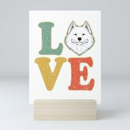 Love Samoyed Dog Lover Dog Owner Samoyed Gift Mini Art Print