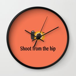 Shoot from the hip Wall Clock
