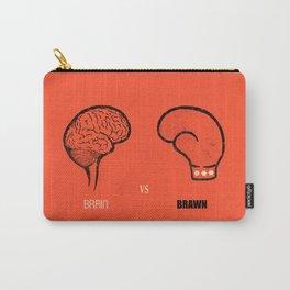 Brain vs Brawn Carry-All Pouch