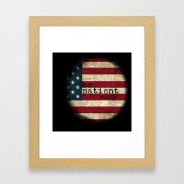 be patient 20/20 Framed Art Print
