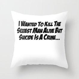 Sexiest Man Alive Throw Pillow