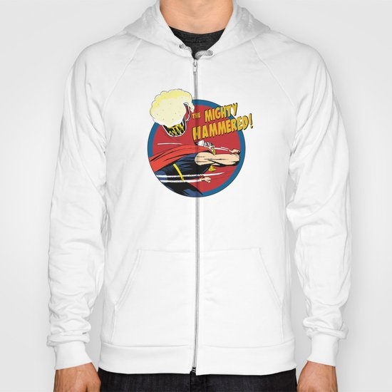 the Mighty Hammered! Hoody