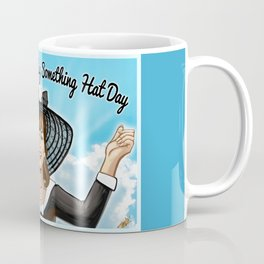 """Today Is A Say Something Hat Day""- Miss Vida Boheme Motivational Art Coffee Mug"