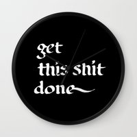 get shit done Wall Clocks featuring Get this shit done by daphneebc
