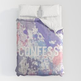 Confess - inverted Comforters