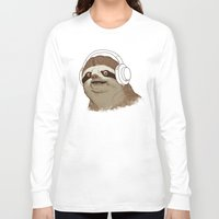 sloths Long Sleeve T-shirts featuring What is a sloths favourite music? by laurxy