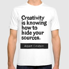 Creativity is knowing how to hide your sources Mens Fitted Tee White MEDIUM