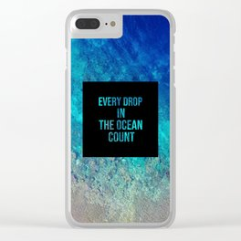 Every drop in the ocean - Earth Collection Clear iPhone Case