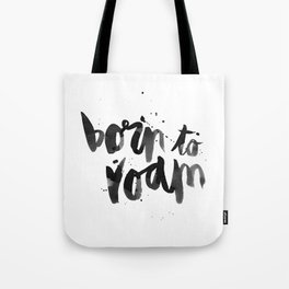 Born To Roam Tote Bag