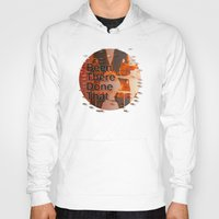 hemingway Hoodies featuring Been There Done That < The NO Series (Brown) by Wayne Edson Bryan