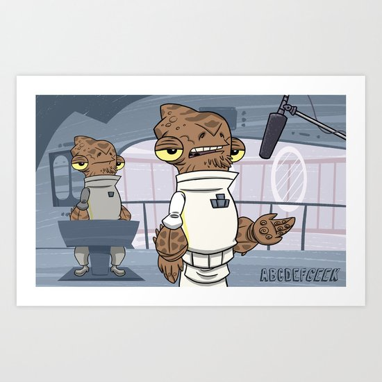 """ABCDEFGeek"" Animated: ""A"" Is For ""Ackbar"" Art Print"