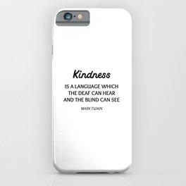 MARK TWAIN WORDS OF WISDOM ON KINDNESS iPhone Case