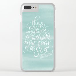 The Cure for Anything is Salt Water Clear iPhone Case