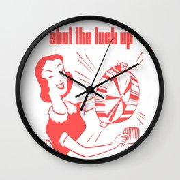 shut the f*** up Wall Clock