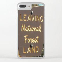 Leaving National Forest Land Clear iPhone Case