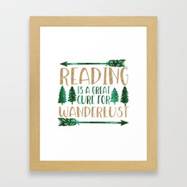 Reading is a Great Cure for Wanderlust (Green/Brown) Framed Art Print