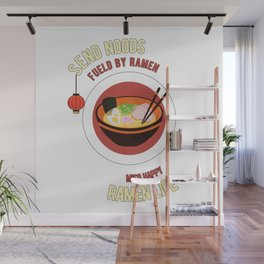 Fueled By Ramen Life Miso Happy Send Noods Wall Mural