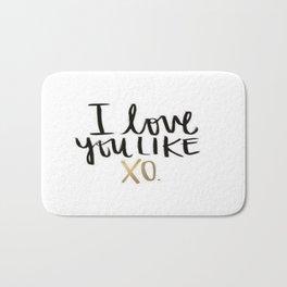 Love You Like Xo Bath Mat