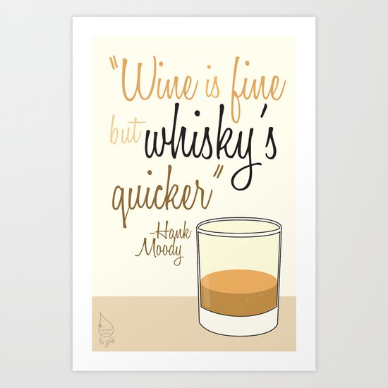 Tv drink quotes [Californication] Art Print