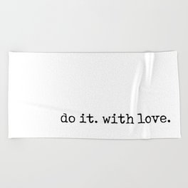 Do i. With Love. Typewriter Style Beach Towel