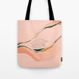 """""""I Will Continue To Breathe Deep Grace Will Continue To Find Me."""" Tote Bag"""