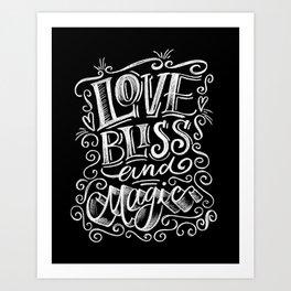 love, Bliss & Magic Art Print