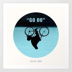 GO DO Art Print