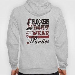 Blockers Don't Wear Panties Roller Derby Hoody
