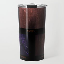 Getting There (Focusing On the Totality of a Situation) Travel Mug