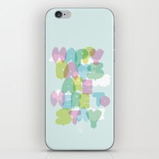 Happy Days Are Here To Stay iPhone & iPod Skin
