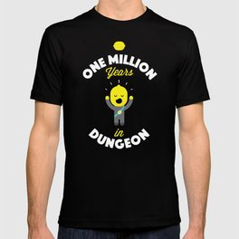 One Million Years in Dungeon T-shirt