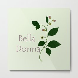 Bella Donna Metal Print
