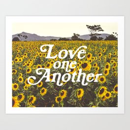 Love One Another Sunflowers Art Print