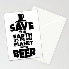save the earth - I love beer Stationery Cards