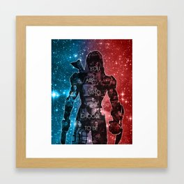 You Are Who You Choose To Be Framed Art Print